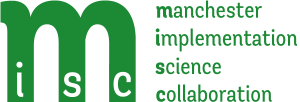 MISC - Manchester Implementation Science Collaboration